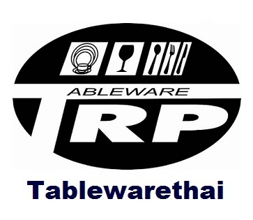 Trp.Tablewarethai / �������. ����������� ��Ե��Ш�˹����Թ�������ͧ�麹�������� ����Ѻ�ç�����ҹ������ 㹹�� Brand TRP ��������´������� www.tablewarethai.com E-Mail : trp_tableware@yahoo.com                                                Trp.Tablewarethai